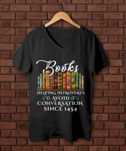 Awesome Since 1454 Books Helping Introverts Avoid Conversation shirt 1 1 247x296 - Awesome Since 1454 Books Helping Introverts Avoid Conversation shirt