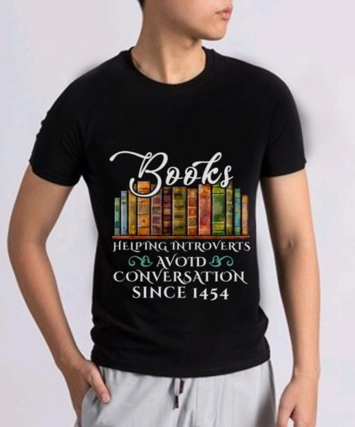 Awesome Since 1454 Books Helping Introverts Avoid Conversation shirt 2 1 510x613 - Awesome Since 1454 Books Helping Introverts Avoid Conversation shirt