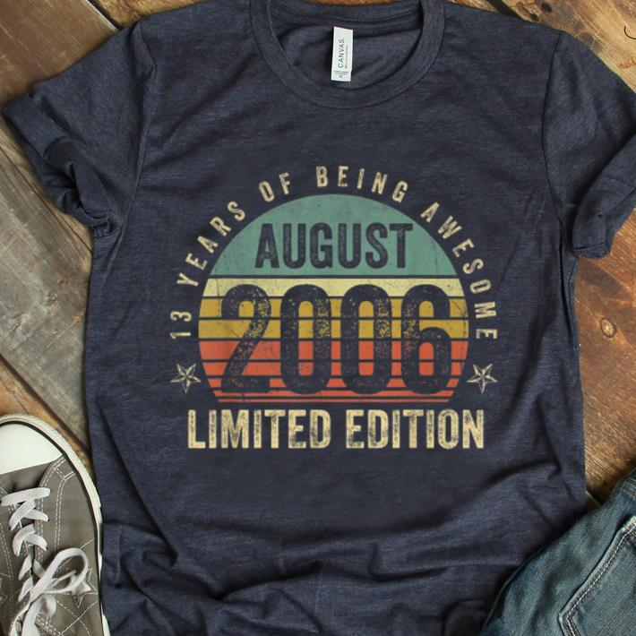 Awesome Vintage Legendary Awesome Epic Since August 2006 shirt
