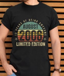 Awesome Vintage Legendary Awesome Epic Since August 2006 shirt 2 1 247x296 - Awesome Vintage Legendary Awesome Epic Since August 2006 shirt