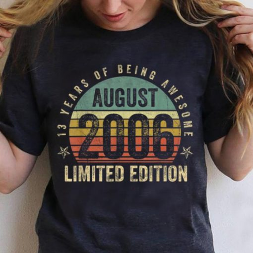 Awesome Vintage Legendary Awesome Epic Since August 2006 shirt 3 1 510x510 - Awesome Vintage Legendary Awesome Epic Since August 2006 shirt