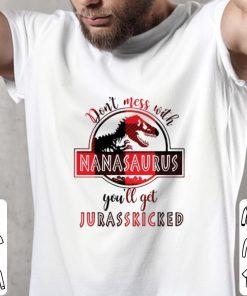 Don t mess with nanasaurus you ll get jurasskicked shirt 2 1 247x296 - Don't mess with nanasaurus you'll get jurasskicked shirt