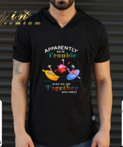 Funny Apparently we re trouble when we are together who knew flamingos shirt 2 1 247x296 - Funny Apparently we're trouble when we are together who knew flamingos shirt