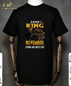 Funny Black Panther A Black King was born in november living my best life shirt 1 1 247x296 - Funny Black Panther A Black King was born in november living my best life shirt