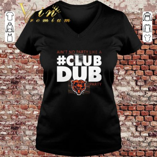Funny Chicago Bears Ain t No Party Like A Club Dub Party shirt 3 1 510x510 - Funny Chicago Bears Ain't No Party Like A Club Dub Party shirt