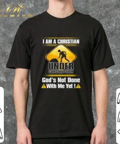 Funny I am a Christian under construction god s not done with me yet shirt 2 1 247x296 - Funny I am a Christian under construction god's not done with me yet shirt