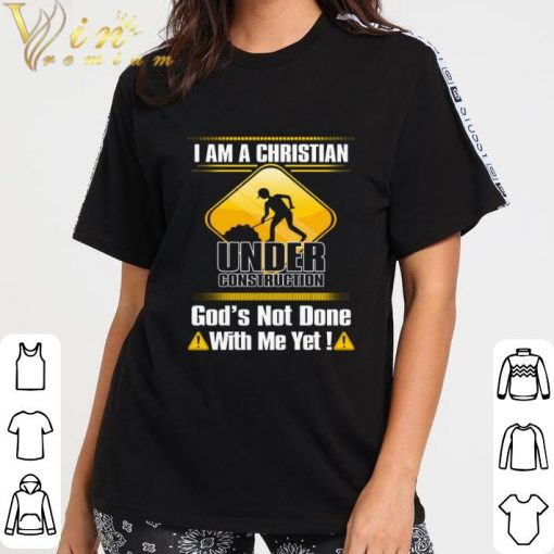 Funny I am a Christian under construction god s not done with me yet shirt 3 2 1 510x510 - Funny I am a Christian under construction god's not done with me yet shirt