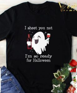 Funny I sheet you not i m so ready for Halloween ghost shirt 1 1 247x296 - Funny I sheet you not i'm so ready for Halloween ghost shirt