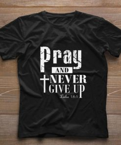 Funny Pray and never give up Luke shirt 1 1 247x296 - Funny Pray and never give up Luke shirt