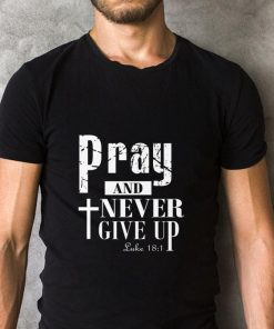Funny Pray and never give up Luke shirt 2 1 247x296 - Funny Pray and never give up Luke shirt