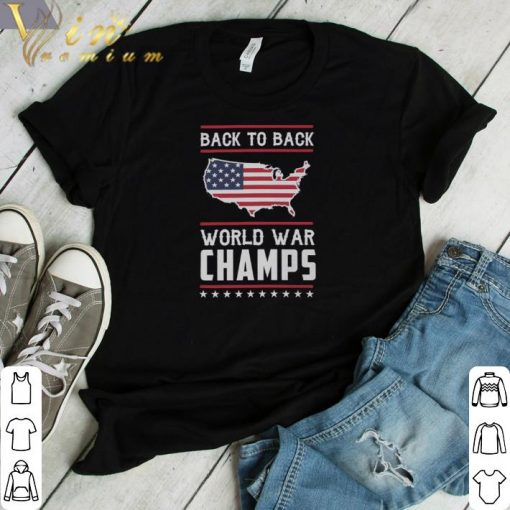 Hot Back To Back World War Champs 4th of July shirt 1 1 510x510 - Hot Back To Back World War Champs 4th of July shirt