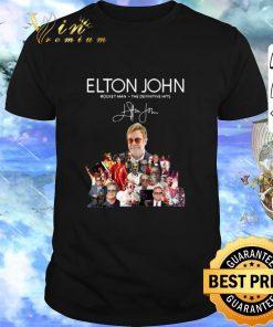 Hot Elton John Rocket Man the definitive hits signature shirt 1 1 247x296 - Hot Elton John Rocket Man the definitive hits signature shirt