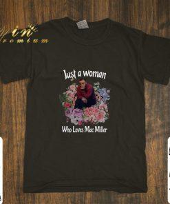 Hot Flower Just a woman who loves Mac Miller shirt 1 1 247x296 - Hot Flower Just a woman who loves Mac Miller shirt