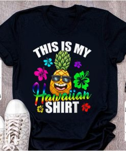Hot Hawaiian Pineapple This Is My Hawaiian shirt 2 1 247x296 - Hot Hawaiian Pineapple This Is My Hawaiian shirt