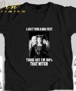 Hot Hocus Pocus i just took a DNA test turns out i m 100 that witch shirt 1 1 247x296 - Hot Hocus Pocus i just took a DNA test turns out i'm 100 that witch shirt