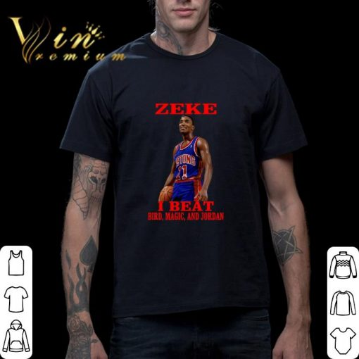 Hot Isiah Thomas Zeke i beat bird magic and Jordan shirt 2 1 510x510 - Hot Isiah Thomas Zeke i beat bird magic and Jordan shirt