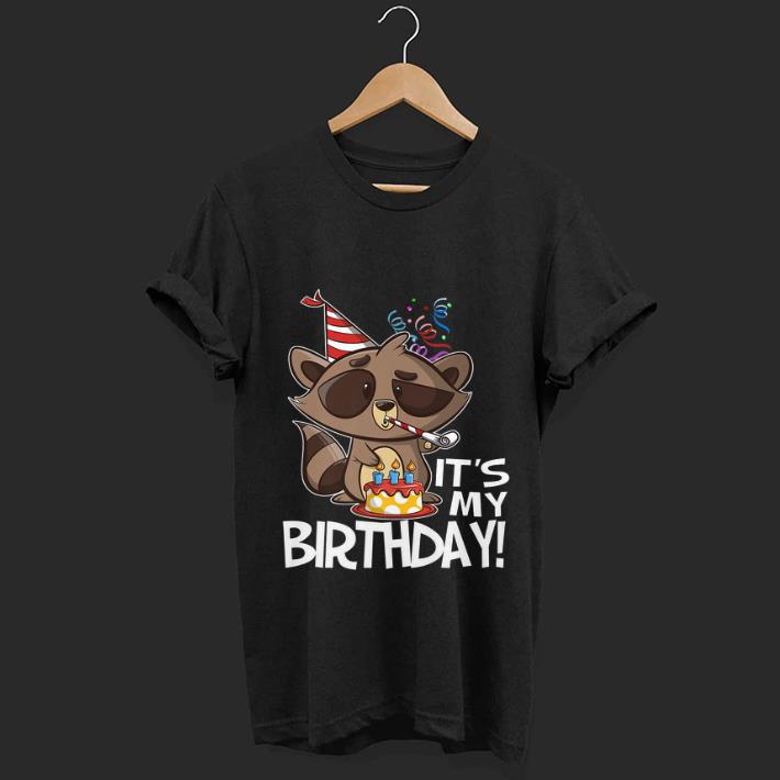 Hot It's My Birthday Party Raccoon shirt