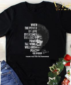 Hot Jimi Hendrix 1942 1970 when the power of love overcomes the love shirt 1 1 247x296 - Hot Jimi Hendrix 1942-1970 when the power of love overcomes the love shirt