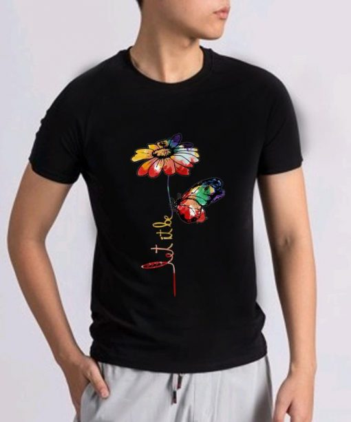 Hot Let It Be Colorful Flower And Butterfly shirt 2 1 510x613 - Hot Let It Be Colorful Flower And Butterfly shirt