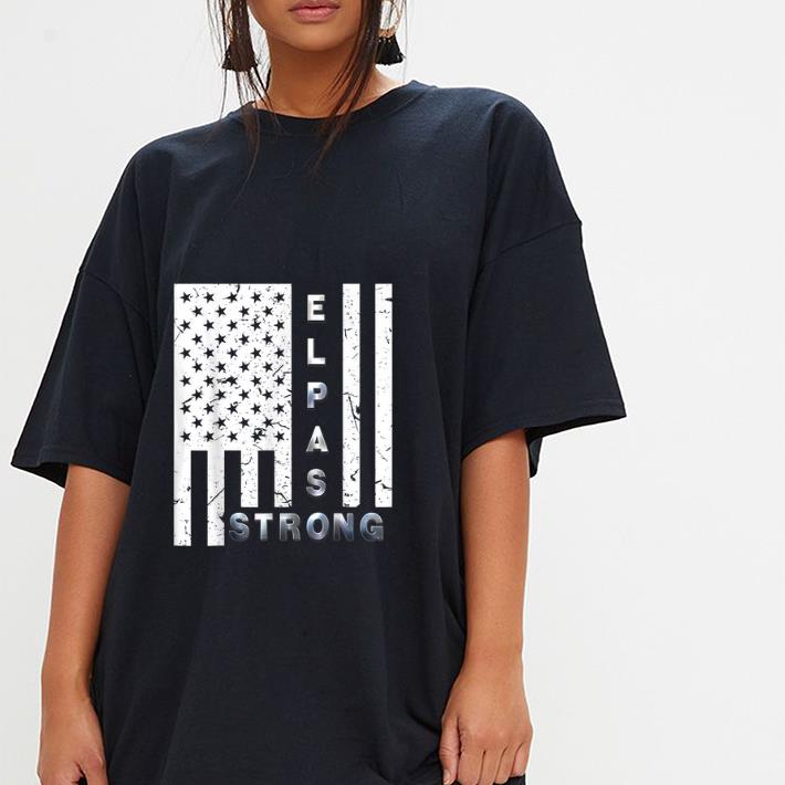 Nice American Flag El Paso Strong shirt - Kutee Boutique