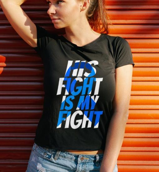Nice His Fight Is My Fight Cancer Awareness shirt 3 1 510x549 - Nice His Fight Is My Fight Cancer Awareness shirt