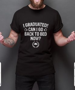 Nice I Graduated I Go Back to Bed Now Graduation shirt 2 1 247x296 - Nice I Graduated I Go Back to Bed Now Graduation shirt
