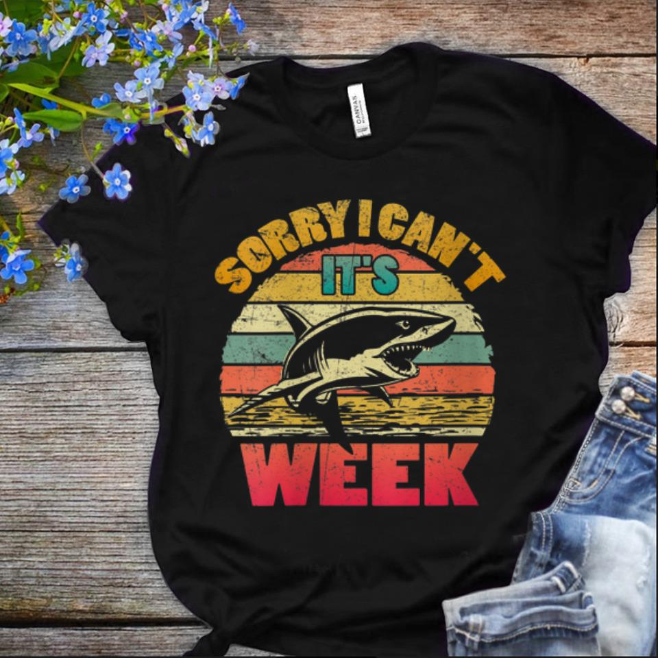 Nice Sorry I Can't It's Week Shaek Vintage shirt
