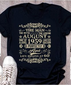 Official 60th Birthday The Man Myth Legend August 1959 shirt 1 1 247x296 - Official 60th Birthday The Man Myth Legend August 1959 shirt