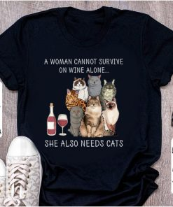 Official A Woman Cannot Survive on Wine Alone She Also Needs Cats shirt 1 1 247x296 - Official A Woman Cannot Survive on Wine Alone She Also Needs Cats shirt