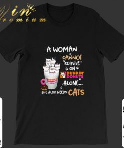 Official A woman cannot survive on Dunkin Donuts alone she also needs cats shirt 1 1 247x296 - Official A woman cannot survive on Dunkin' Donuts alone she also needs cats shirt