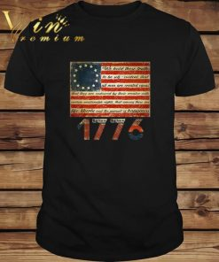 Official Betsy Ross Flag Life Liberty and Pursuit of Happiness 1776 shirt 1 1 247x296 - Official Betsy Ross Flag Life Liberty and Pursuit of Happiness 1776 shirt