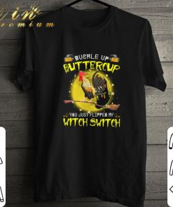 Official Chicken buckle up buttercup you just flipped my witch switch shirt 1 1 247x296 - Official Chicken buckle up buttercup you just flipped my witch switch shirt