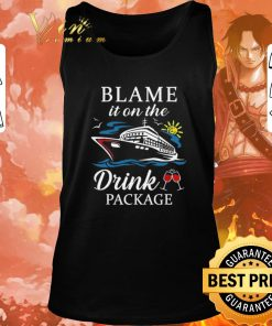 Official Cruise ship Blame it on the drink package shirt 2 1 247x296 - Official Cruise ship Blame it on the drink package shirt