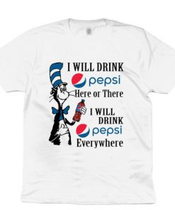 Official Dr Seuss i will drink Pepsi here or there i will drink Pepsi shirt 1 1 247x296 - Official Dr. Seuss i will drink Pepsi here or there i will drink Pepsi shirt