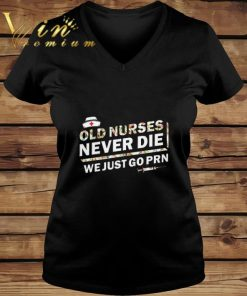 Official Flower Old nurses never die we just go PRN shirt 2 1 247x296 - Official Flower Old nurses never die we just go PRN shirt