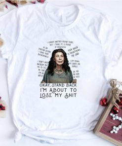 Official Grace and Frankie Okay stand back i m about to lose my shit shirt 1 2 1 247x296 - Official Grace and Frankie Okay stand back i'm about to lose my shit shirt