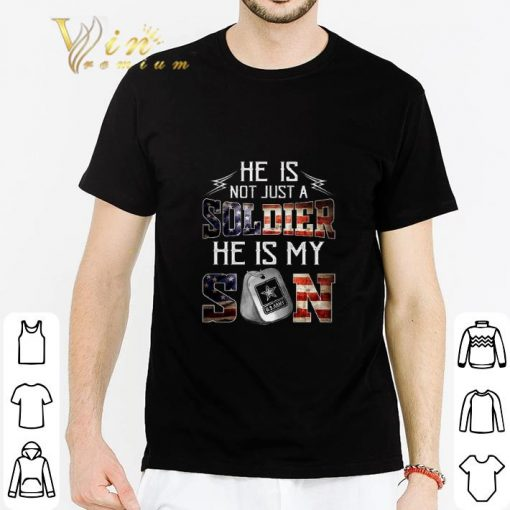 Official He is not just a soldier he is my son US Army shirt 2 1 510x510 - Official He is not just a soldier he is my son US Army shirt
