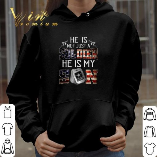 Official He is not just a soldier he is my son US Army shirt 3 1 510x510 - Official He is not just a soldier he is my son US Army shirt