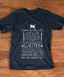 Official I m a Crazy Cat Lady The First Of Her Name shirt 1 1 247x296 - Official I'm a Crazy Cat Lady The First Of Her Name shirt