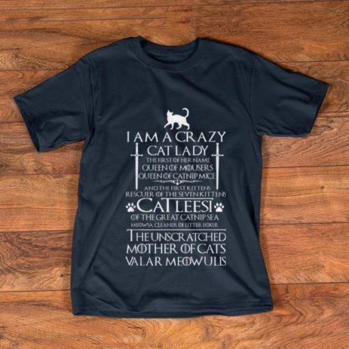 Official I m a Crazy Cat Lady The First Of Her Name shirt 1 1 510x510 - Official I'm a Crazy Cat Lady The First Of Her Name shirt