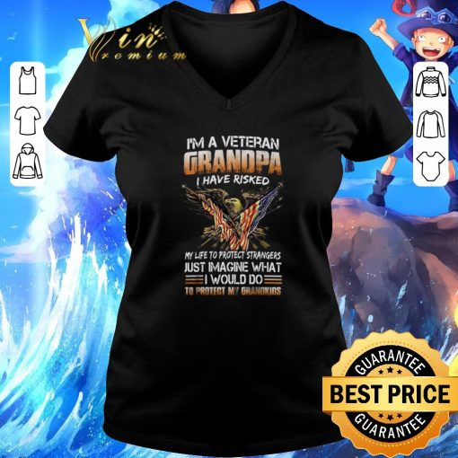 Official I m a veteran grandpa i have risked my life to protect strangers shirt 3 1 510x510 - Official I'm a veteran grandpa i have risked my life to protect strangers shirt