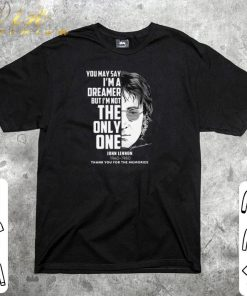 Official John Lennon You may say i m a dreamer but i m not the only one shirt 1 1 247x296 - Official John Lennon You may say i'm a dreamer but i'm not the only one shirt