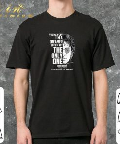Official John Lennon You may say i m a dreamer but i m not the only one shirt 2 1 247x296 - Official John Lennon You may say i'm a dreamer but i'm not the only one shirt