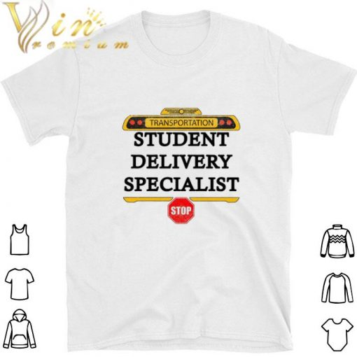 Official Transportation student delivery specialist stop shirt 1 1 510x510 - Official Transportation student delivery specialist stop shirt