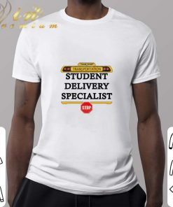 Official Transportation student delivery specialist stop shirt 2 1 247x296 - Official Transportation student delivery specialist stop shirt