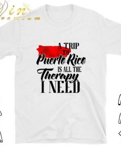 Original A trip to Puerto Rico is all the therapy i need shirt 1 1 247x296 - Original A trip to Puerto Rico is all the therapy i need shirt