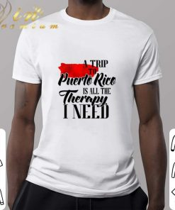 Original A trip to Puerto Rico is all the therapy i need shirt 2 1 247x296 - Original A trip to Puerto Rico is all the therapy i need shirt