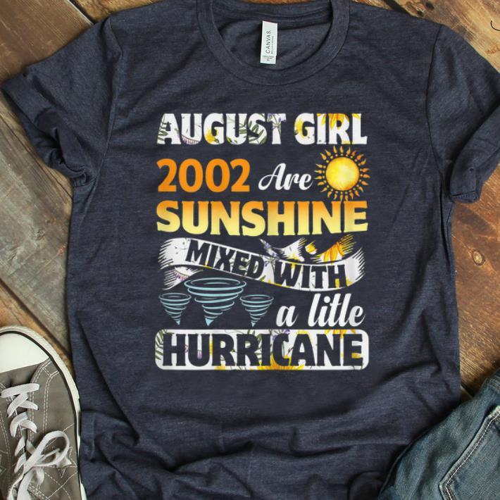 Original August Girls 2002 17 Years Old Sunshine shirt