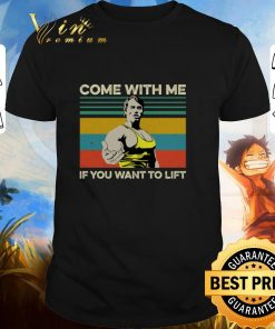 Premium Arnold Schwarzenegger Come with me If you want to lift vintage shirt 1 1 247x296 - Premium Arnold Schwarzenegger Come with me If you want to lift vintage shirt