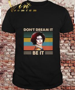 Premium Frank N Furter don t dream it be it vintage shirt 1 1 247x296 - Premium Frank N Furter don't dream it be it vintage shirt